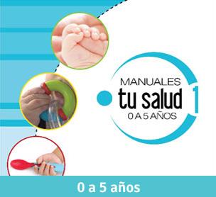 Manuales Tu Salud 0 a 5 años