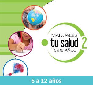 Manuales Tu Salud 6 a 12 años