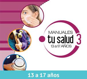 Manuales Tu Salud 13 a 17 años