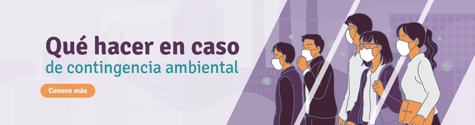 ¿Qué medidas de salud deben tomarse ante la contingencia ambiental?